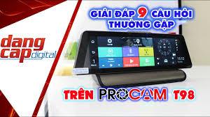 Giải đáp 9 câu hỏi thường gặp nhất, hướng dẫn thiết lập phần mềm PROCAM T98 - Dangcapdigital.vn